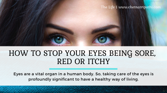 How to treat red and itchy eyes