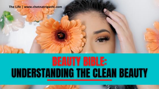 Beauty Bible Understanding clean beauty